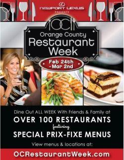orange county restaurant week 2014. oc restaurant week february 24th \u2013 march 2nd, 2013!! orange county 2014