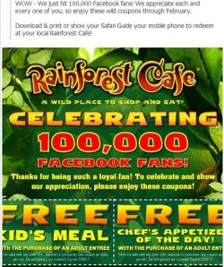 Rainforest Cafe coupons good through end of February 2013
