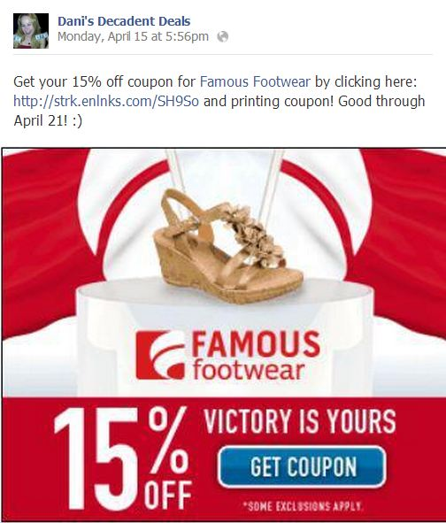 Famous Footwear 15% off through April 21 with printed coupon through link