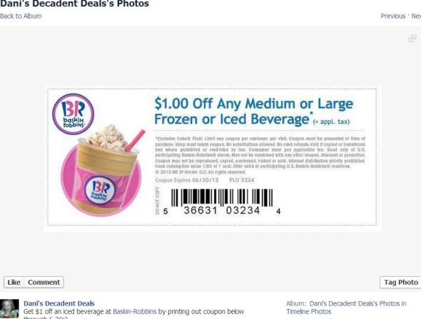 Baskin Robbin's $1 off frozen iced beverage thru 6-30