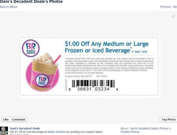 Baskin Robbin's $1 off frozen iced beverage thru 6-30