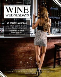 Sea Legs Wine Bar 1/2 Price Wine Wednesdays