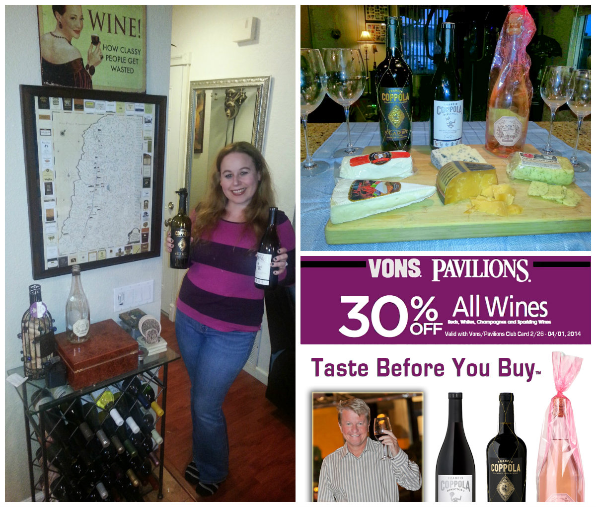 Francis ford coppola wines, fancy cheeses, peter dills, vons, pavilions